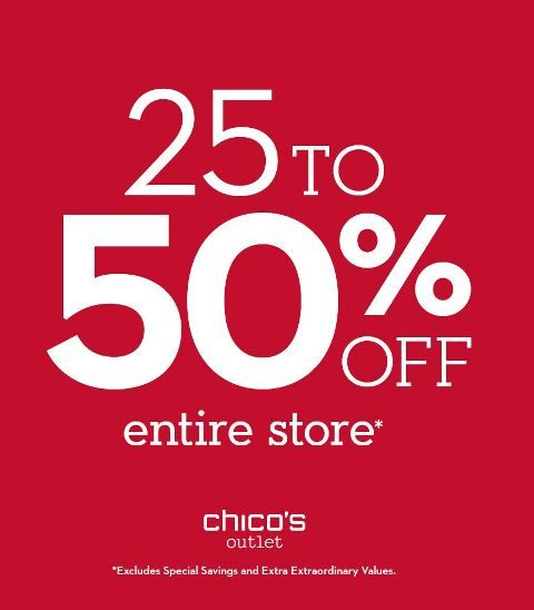 Chico's 25%- 50% off Everything*