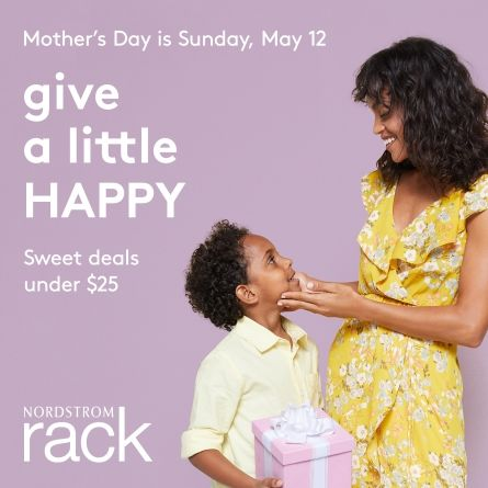 Mother's Day at Nordstrom Rack!