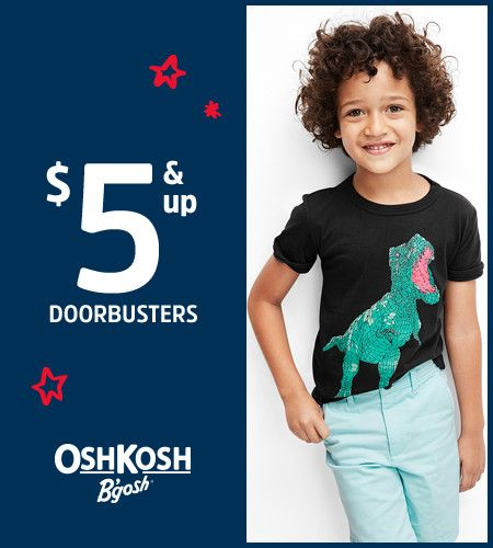 OshKosh $5 & Up Doorbusters*