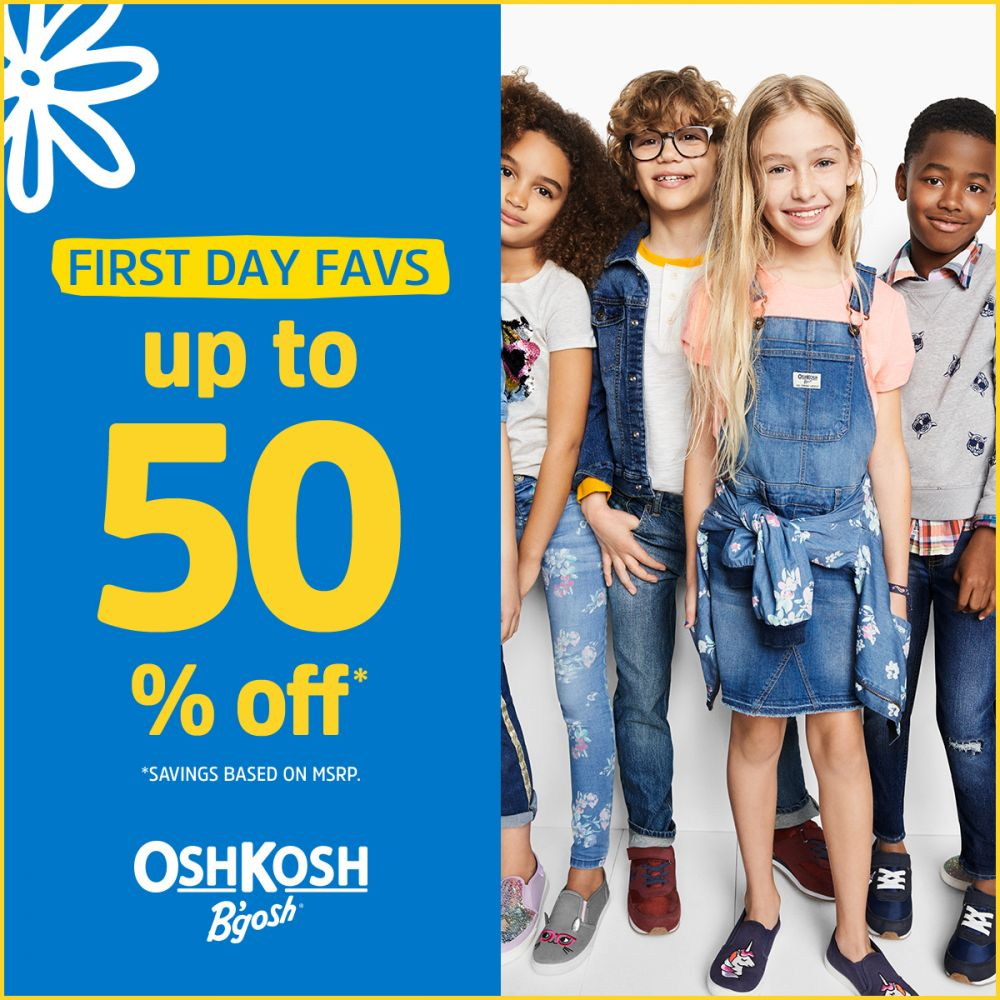 OshKosh First Day Favs Up to 50% Off