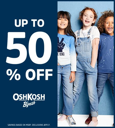 OshKosh Dream In Denim  Up to 50% Off