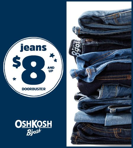 OshKosh $8 & Up Jeans